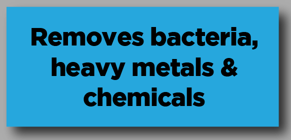 Removes bacteria heavy metals chemicals